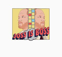 Joss is Boss  Unisex T-Shirt