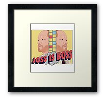 Joss is Boss  Framed Print