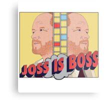 Joss is Boss  Metal Print