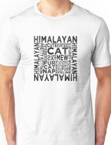 Himalayan Cat Typography Unisex T-Shirt