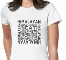 Himalayan Cat Typography Womens Fitted T-Shirt