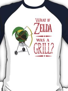 What if Zelda was a Grill? T-Shirt