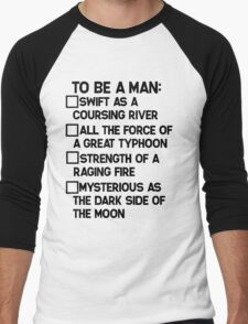 To Be A Man: T-Shirt