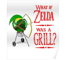 What if Zelda was a Grill? Poster