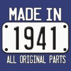 MADE IN 1941 by mcdba