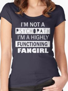 I'm a Highly Functioning Fangirl Women's Fitted Scoop T-Shirt