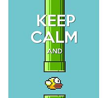 Keep Calm And Flappy Bird by Evilescence