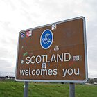 Welcome to Scotland sign by Keith Larby