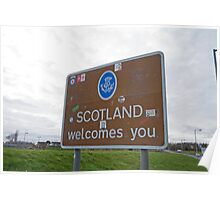 Welcome to Scotland sign Poster