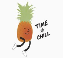 Time to Chill Pineapple by ianupcott