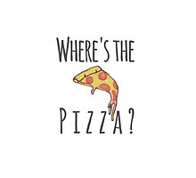"""Where's The Pizza?"" Phone/iPad Case by heartout-tsprnt"