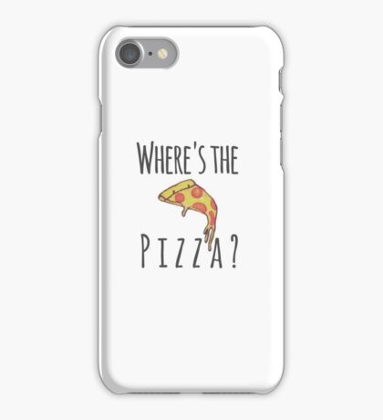 """""""Where's The Pizza?"""" Phone/iPad Case iPhone Case/Skin"""