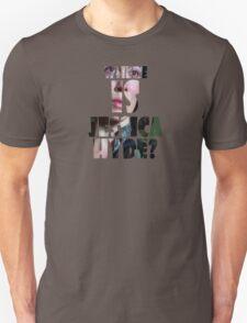 Utopia - T-Shirt - Where Is Jessica Hyde? (2) Unisex T-Shirt