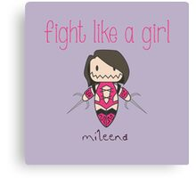 Fight Like a Girl - Clone Canvas Print