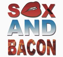 Sex And Bacon T-Shirts & Hoodies by seazerka