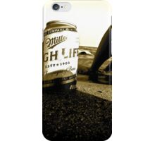 Live the High Life iPhone Case/Skin