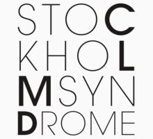 CLMD - The Stockholm Syndrome Black Typography by upnorthmerch
