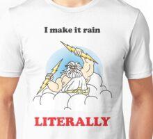 Making it rain funny t shirt  Unisex T-Shirt
