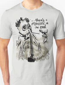 ...There's a Monster at the End T-Shirt