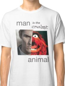 MAN is the cruelest ANIMAL Classic T-Shirt