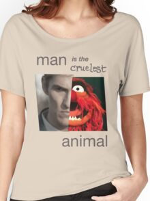 MAN is the cruelest ANIMAL Women's Relaxed Fit T-Shirt