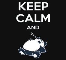 Keep Calm and Rest by TheLazy Snorlax