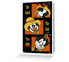 The Good, The Bad, & The Pretty Greeting Card