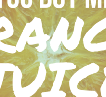 Orange Juice - 400 Lux - Lorde Sticker