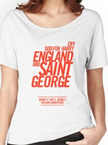 Cry God for Harry, England and Saint George Women's Relaxed Fit T-Shirt