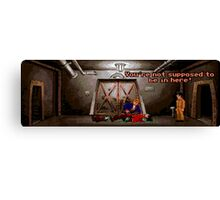 You're not supposed to be in here! (Monkey Island 2) Canvas Print