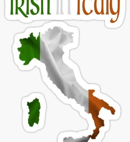 Irish in Italy Sticker