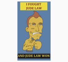 I Fought Jude Law And Jude Law Won (Lilac Background) by letsrock