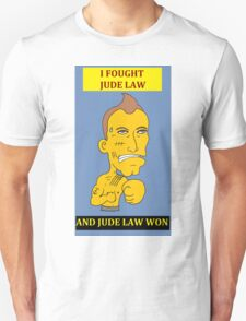 I Fought Jude Law And Jude Law Won (Lilac Background) T-Shirt