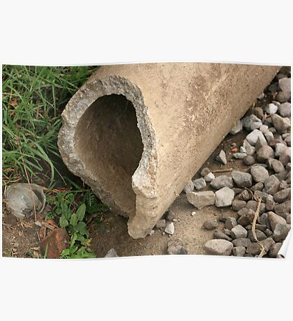 Broken Concrete Pipe Poster