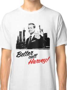 Better Call Harvey - Suits Classic T-Shirt