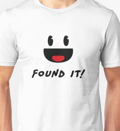 Geocaching - Found it! Unisex T-Shirt