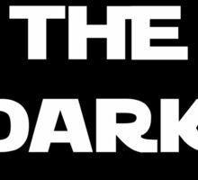 I Choose The Dark Side Sticker
