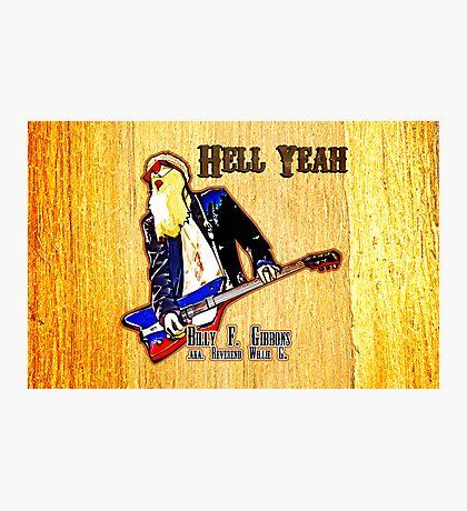 Hell Yeah (Print Version) Photographic Print