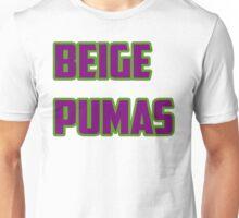 Beige Pumas Words  Unisex T-Shirt