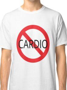No Cardio Classic T-Shirt