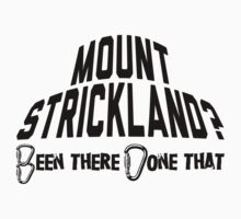 Mount Strickland Mountain Climbing by Location Tees