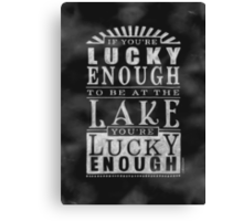 Lake Lover's Chalkboard Style Poster Canvas Print