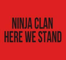 Ninja Clan...Here We Stand (black) by asnatasia