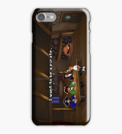 I want to be a pirate! (Monkey Island 2) iPhone Case/Skin