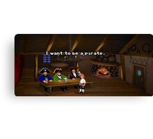I want to be a pirate! (Monkey Island 2) Canvas Print