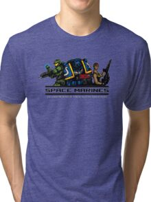 Space Marines! Tri-blend T-Shirt