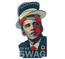 Yes We SWAG - Obama Photographic Print