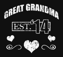New Great Grandma 2014 (Grunge) T-Shirt by thepixelgarden