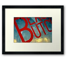 Beauty Butch Framed Print