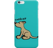 Dog wants a Cookie iPhone Case/Skin